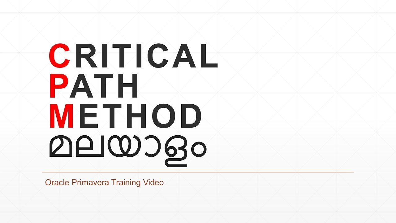Critical Path Method in details Explained in Malayalam