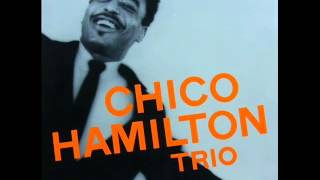 Chico Hamilton Trio - Porch Light