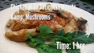 Chicken With Artichoke Hearts & Mushrooms Recipe