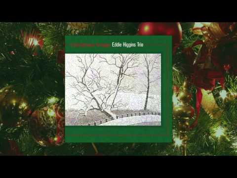 Eddie Higgins Trio - Christmas Songs - Full Jazz Album (High Quality)