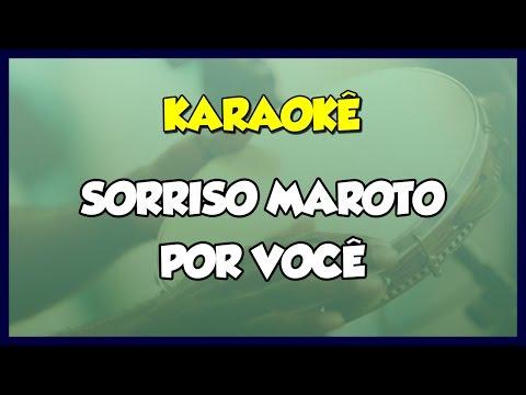POR VOCÊ - SORRISO MAROTO  VERSÃO KARAOKÊ