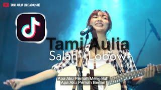 SALAH LOBOW TAMI AULIA LIVE MP3