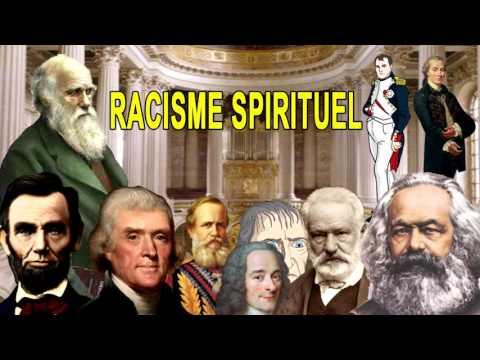 racisme spirituel partie  2 ; les philosophes des lumières (lucifer)