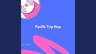 Pacific Trip Hop