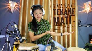 Download lagu TRESNO TEKANE MATI COVER KENDANG EPEP MP3