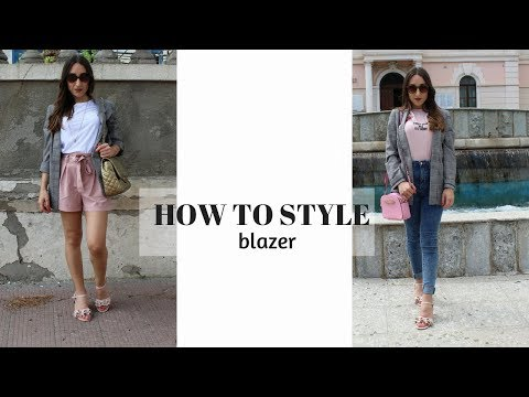 HOW TO STYLE: Blazer - 4 SUMMER OUTFITs