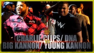 CHARLIE CLIPS/ DNA VS BIG KANNON/ YOUNG KANNON RAP BATTLE - RBE