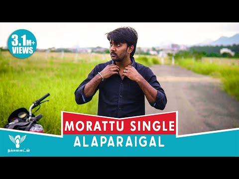Morattu Single Alaparaigal #Nakkalites