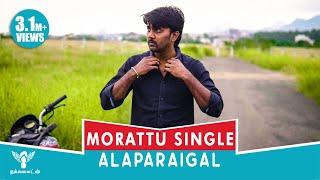 Baixar Morattu Single Alaparaigal #Nakkalites