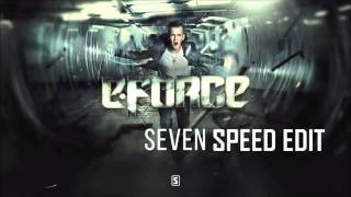 E-force - Seven (Speed Edit)