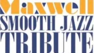 Maxwell Smooth Jazz Tribute - Pretty Wings