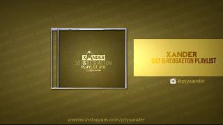 @PTYXANDER | REGGAE PANAMA  & REGGAETON MIX 2015
