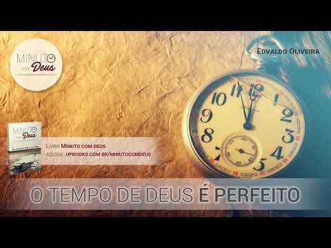 O Tempo de Deus é Perfeito