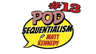Meltdown Presents: Pod Sequentialism with Matt Kennedy #013 - Cracking the Box Office Code