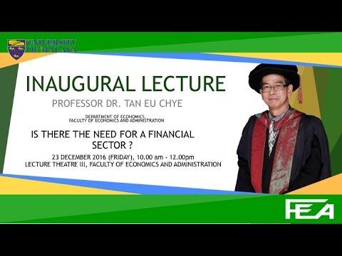 Inaugural Lecture : Profesor Dr.Tan Eu Chye
