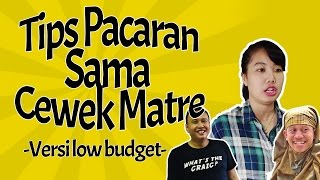 Download Video Tips  Pacaran Sama Cewe Matre Versi Low Budget D'DonDon MP3 3GP MP4
