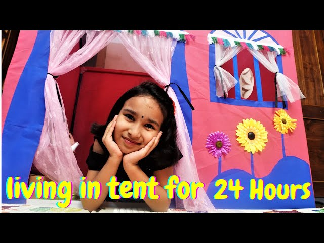 living in tent for 24 hours challenge Learn With Pari | #LearnWithPari #Aadyansh