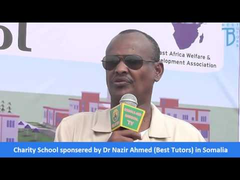 Dr Nazir Ahmed Best Tutors visit to Somali Land   April 2015 School Project