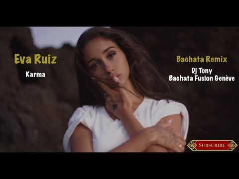 Eva Ruiz - Karma ( Dj Tony Bachata Remix BFG )