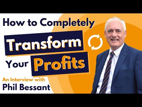 The Fastest Way To Increase Your Profits - Interview With Phil Bessant