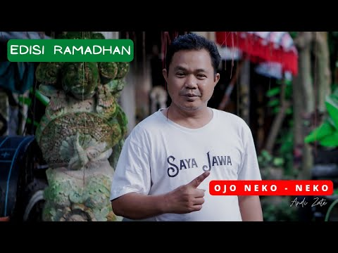 Ojo Neko - Neko - Andi Zate [ Untuk Indonesia ]