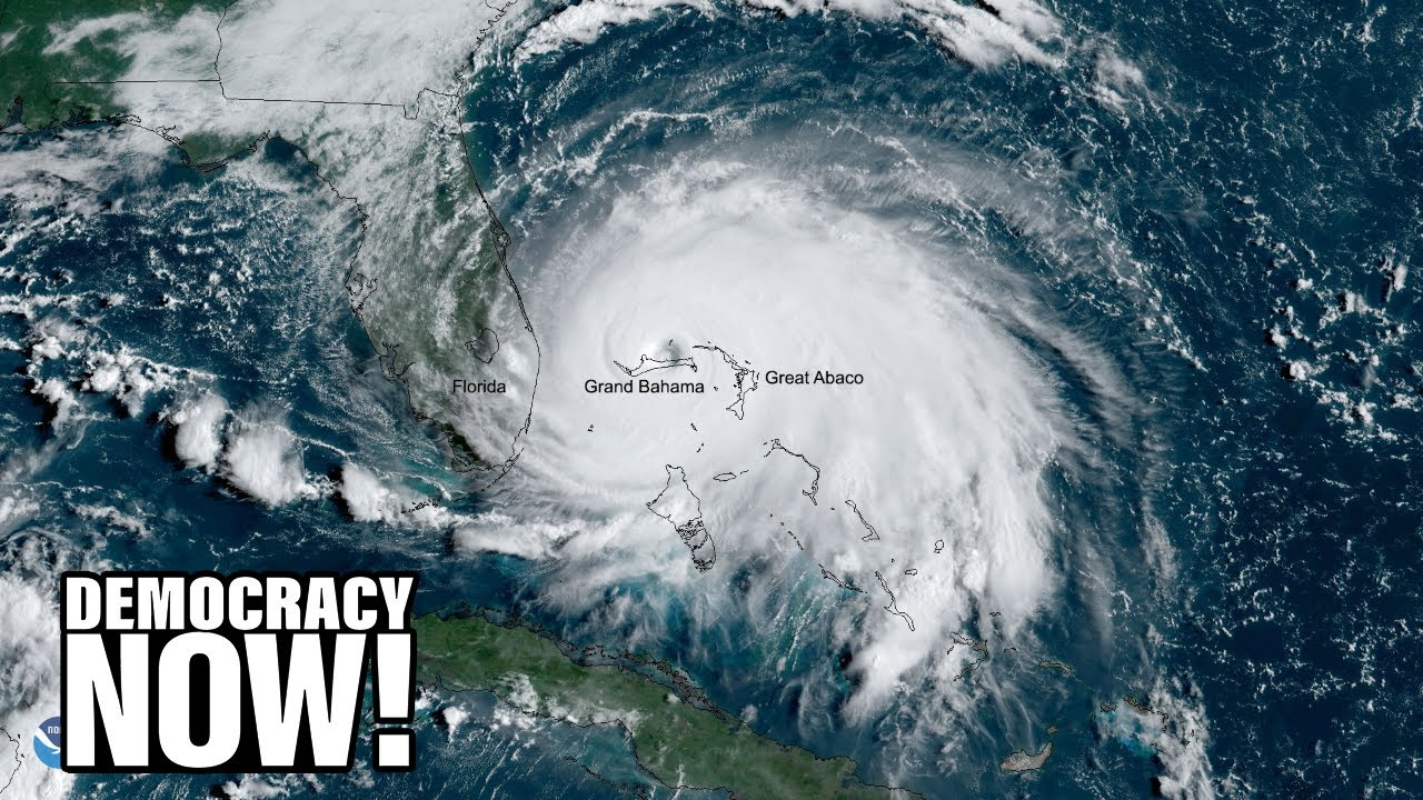 Fueled by climate change, Hurricane Dorian devastates the