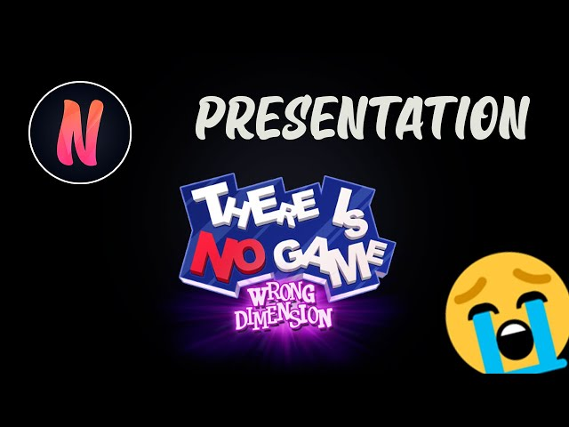 Presentation du jeu There is No Game (SPOIL)