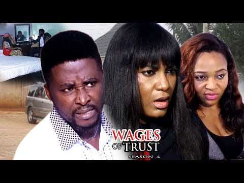 Wages Of Trust Season 4 - 2017 Latest Nigerian Nollywood Movie
