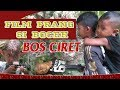 FILM PRANG ACEH SI BOCEH BOS CIRET