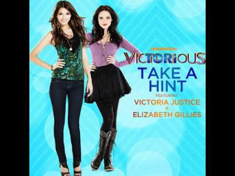 Take A Hint - Victoria Justice Ft.Elizabeth Gillies - Victorious Soundtrack