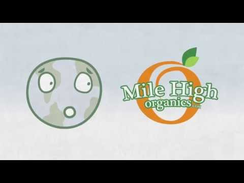 Mile-High Organics Explainer Video