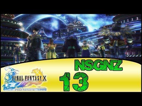Final Fantasy X HD Remaster - Reto NSGNZ | Capitulo 13 # Gran puente y Llanura de la Calma