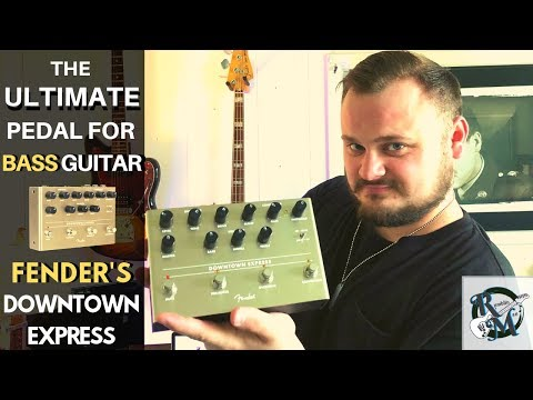 The ULTIMATE Pedal For Bass Guitar // FENDER'S Downtown Express Bass Guitar DI / Effects Pedal