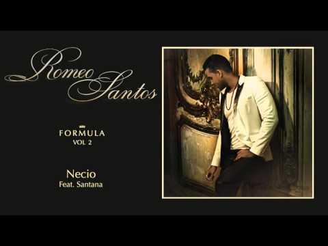 Romeo Santos   Necio Audio ft Santana
