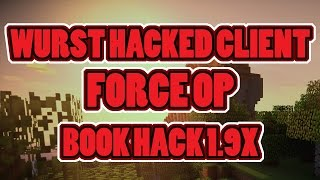 WURST HACKED CLIENT BOOK HACK ! WORKING 1.9.4 , 1.8X