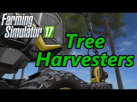 Farming Simulator 17 Tutorial | Tree Harvesters