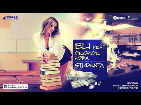 Eli feat. George Hora - Studenta