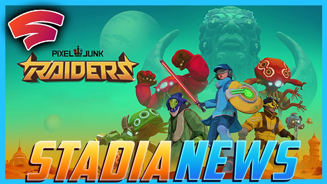 Stadia News: New Pro Games! Plus A Stadia Exclusive with Stadia Features