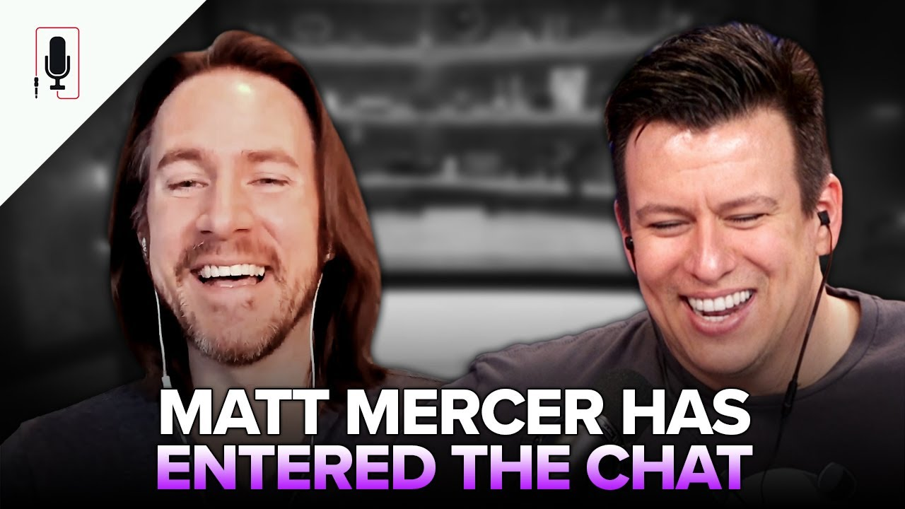 Matt Mercer Talks Critical Role, Body Dysmorphia, Cancel Culture, Internet A$$holes & More Ep. 46
