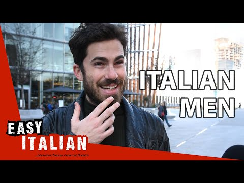 What are Italian men like? | Easy Italian 33