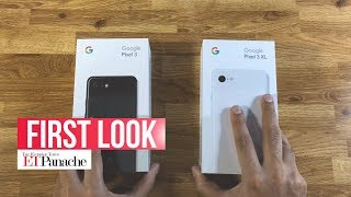 Google Pixel 3, Pixel 3 XL: Unboxing & First Impressions | India Units | Made By Google | ETPanache