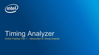 Timing Analyzer: Introduction to Timing Analysis