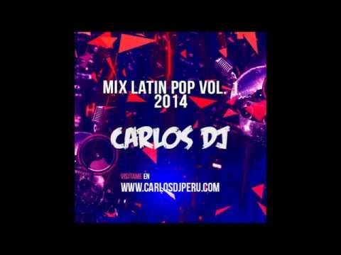 Mix Latin Pop 2014 Vol. 1 - Carlos DJ [www.makingmixes.com]