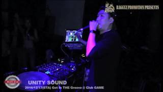12/17(SAT) -Get In The Groove- @渋谷THE GAME Part. 2/UNITY SOUND