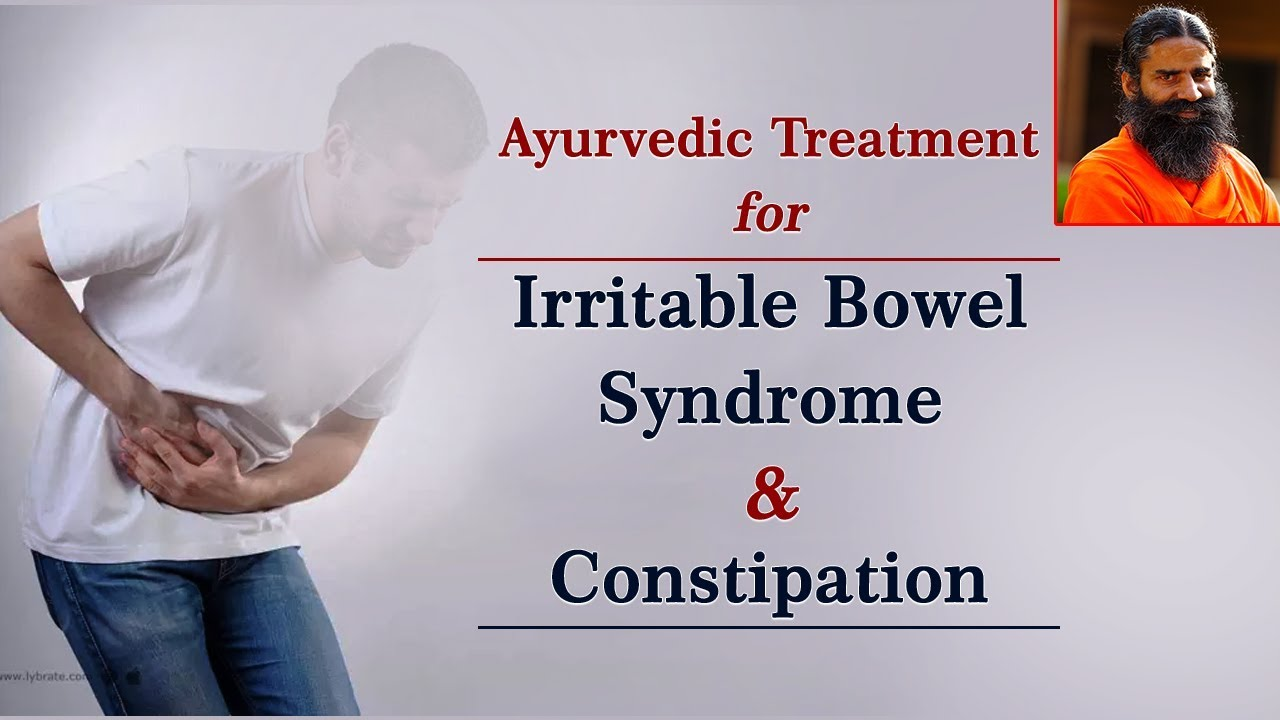 Ayurvedic Treatment for Irritable Bowel Syndrome & Constipation (Video)