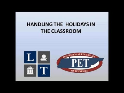LawTalk(c)  Handling the Holidays in the Classroom
