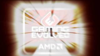 amd gaming evolved intro 720p