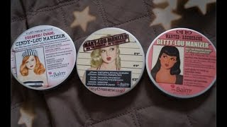 The Balm Manizer Illuminators: Mary-Lou, Betty-Lou, Cindy-Lou REVIEW+SWATCHES