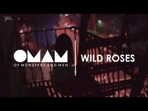 Of Monsters and Men | Wild Roses (Lyrics//Subtitulada a Español) Mp3