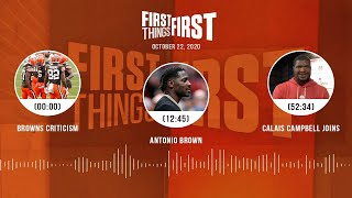 Browns criticism, Antonio Brown, Calais Campbell joins (10.22.20) | FIRST THINGS FIRST Audio Podcast